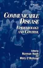 Communicable disease : epidemiology and control