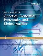 Encyclopedia of genetics, genomics, proteomics, and bioinformatics.