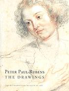 Peter Paul Rubens : the drawings