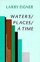 Waters, places, a time