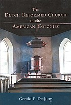The Dutch Reformed Church in the American colonies