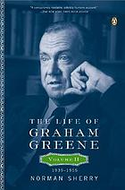 The life of Graham Greene. Volume two, 1939-1955