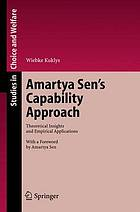 Amartya Sen's capability approach : theoretical insights and empirical applications