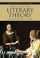 Literary theory : an introduction : anniversary edition