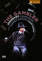 The gambler : opera in four acts and six scenes