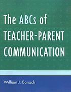 The ABCs of teacher-parent communication