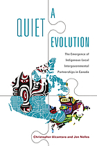 A quiet evolution : the emergence of indigenous-local intergovernmental partnerships in Canada