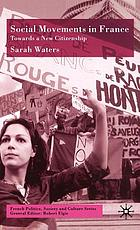 Social movements in France : towards a new citizenship