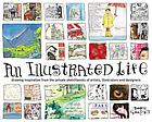 An illustrated life : drawing inspiration from the private sketchbooks of artists, illustrators and designers
