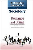 Deviance and crime : Vol. VI