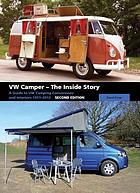 VW Camper : the inside story : a guide to VW camping conversions and interiors, 1951-2012