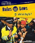 Rules and laws - what are they for?