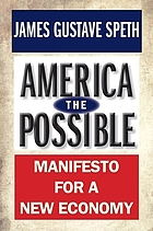 America the possible : manifesto for a new economy