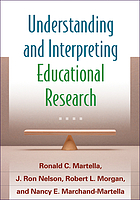 Understanding and interpreting educational research. Martella, J. Ron Nelson, Robert L. Morgan, Nancy E. Marchand-Martella
