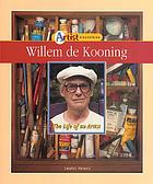 Willem de Kooning : the life of an artist