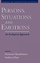 Persons, situations, and emotions : an ecological approach