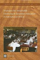 Strategies for sustainable financing of secondary education in Sub-Saharan Africa