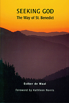 Seeking God : the way of St. Benedict