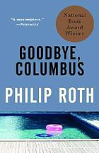 Goodbye, Columbus and five short stories.