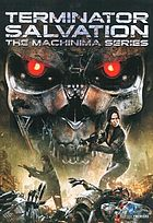 Terminator salvation : the Machinima series
