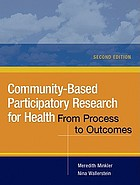 Community-Based Participatory Research for Health : From Process to Outcomes (2nd Edition)