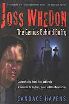 Joss Whedon : the genius behind Buffy