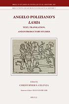 Angelo Poliziano's Lamia : text, translation, and introductory studies