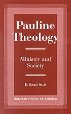 Pauline theology : Ministry and society