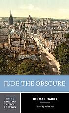 Jude the Obscure : an authoritative text, backgrounds and contexts, criticism