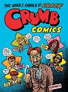Crumb comics : the whole family is crazy!