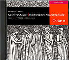 The works of Geoffrey Chaucer : now newly imprinted