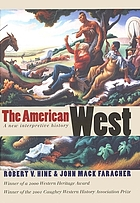 The American West : a new interpretive history