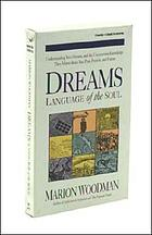 Dreams : language of the soul