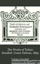 The works of Tobias Smollett;