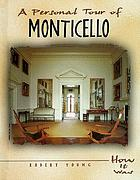 A personal tour of Monticello