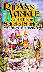Rip Van Winkle and other selected stories