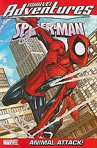 Spider-Man. Vol. 13., Animal attack!