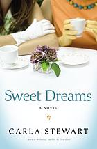 Sweet dreams : a novel