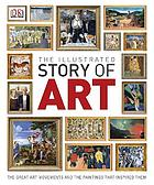 The illustrated story of art.