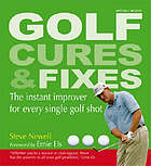 Golf cures and fixes : the instant improver for every single golf shot you'll hit