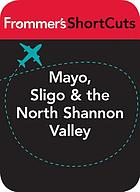 Mayo, Sligo and the North Shannon Valley