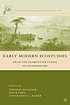 Early modern ecostudies : from the Florentine... by  Thomas Hallock