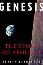 Genesis : the story of Apollo 8 : the first manned flight to another world