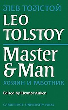 Master and man = Khoziain i rabotnik