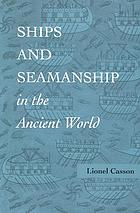 Ships and Seamanship in the Ancient World cover image