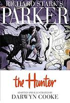 The hunter : a graphic novel