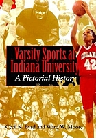 Varsity sports at Indiana University : a pictorial history