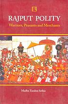 Rajput polity, warriors, peasants, and merchants, 1700-1800