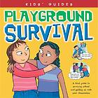 Playground survival