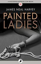 Painted ladies : a Ben Tolliver mystery